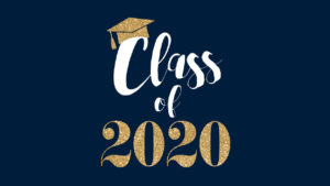 Rejoicing with the Class of 2020