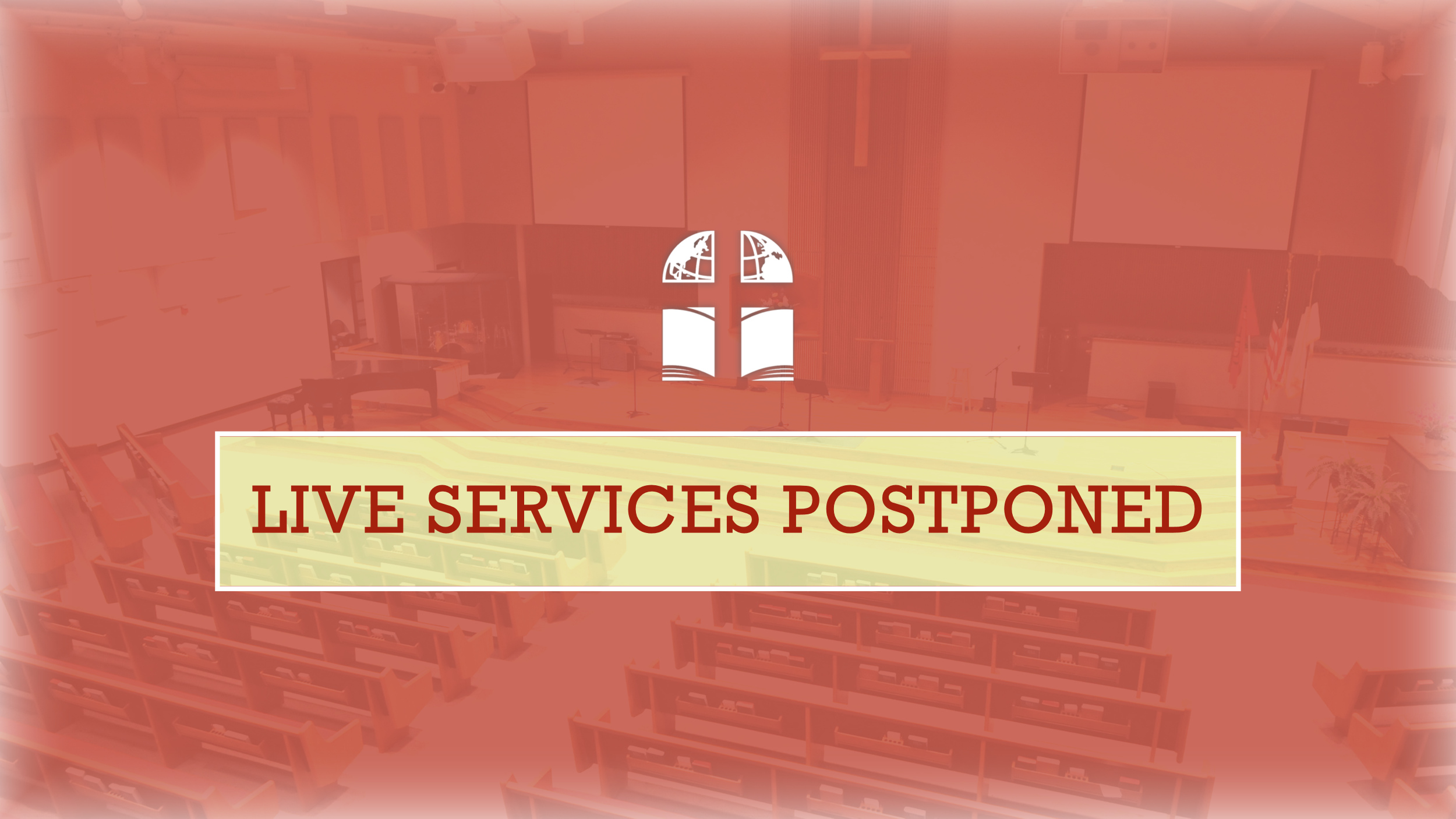Church Ministry Update – Live Services Postponed