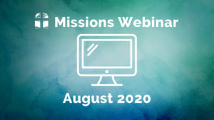 Missions Webinar: Session 2 now available