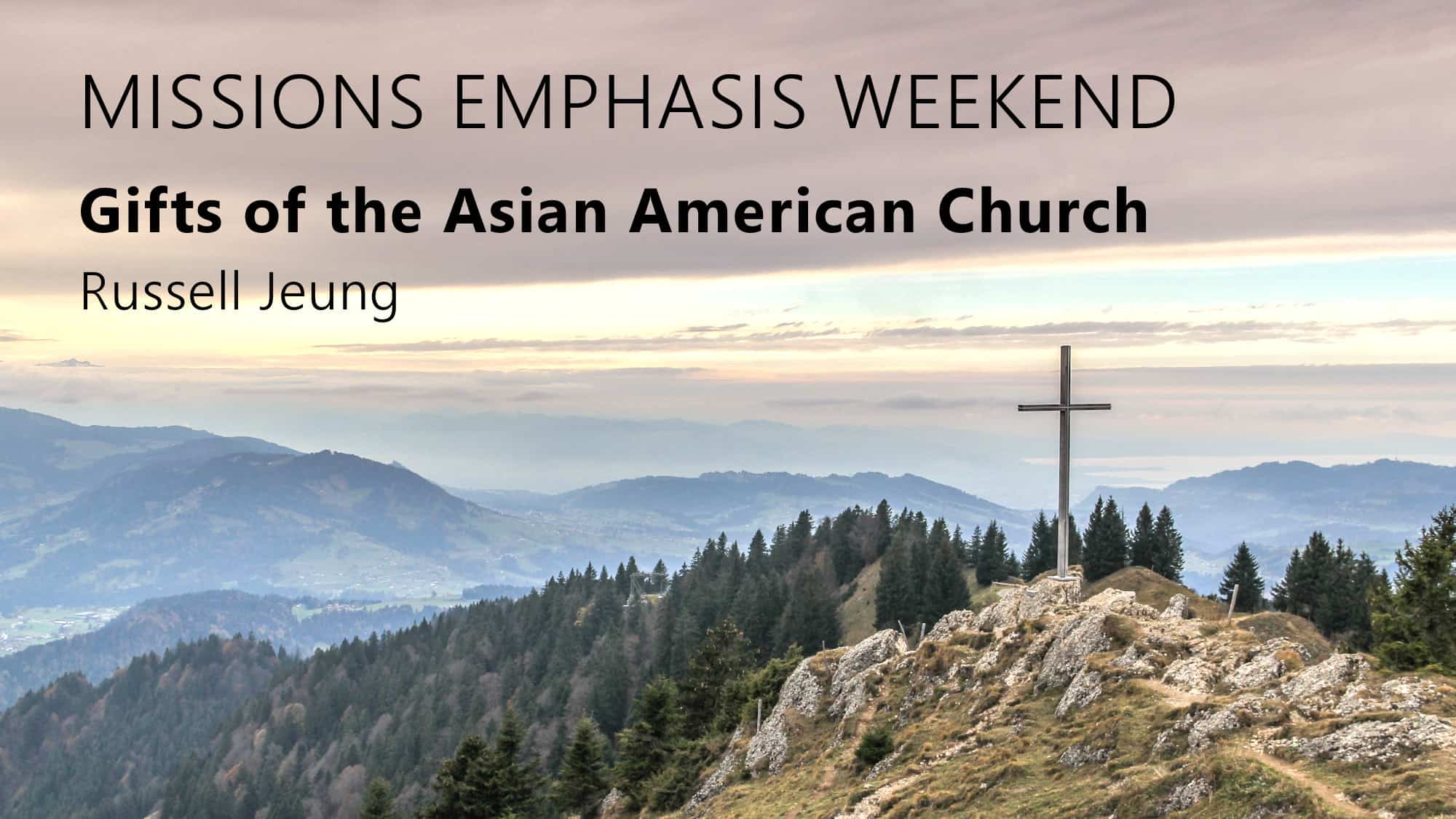 Missions Emphasis Weekend 2021